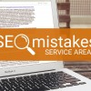 SEO mistakes: service areas
